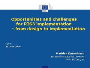 Opportunities and challenges for RIS3 implementation - from design to implementation