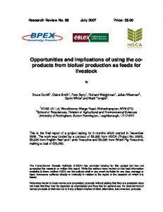 Opportunities and implications of using the coproducts from biofuel production as feeds for livestock