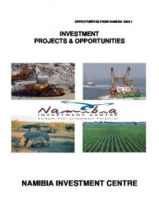 OPPORTUNITIES FROM NAMIBIA INVESTMENT PROJECTS & OPPORTUNITIES NAMIBIA INVESTMENT CENTRE