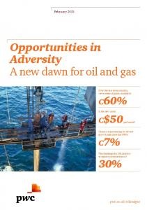 Opportunities in Adversity A new dawn for oil and gas