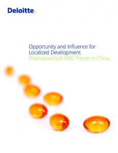 Opportunity and Influence for Localized Development Pharmaceutical R&D Trends in China