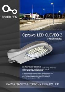 Oprawa LED CLEVEO 2. Professional KARTA DANYCH RODZINY OPRAW LED