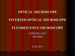 OPTICAL MICROSCOPE INVERTED OPTICAL MICROSCOPE FLUORESCENCE MICROSCOPE