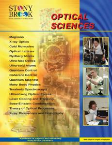 OPTICAL SCIENCES. Department of Physics and Astronomy Stony Brook University