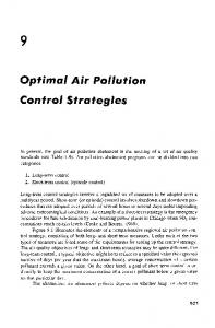 Optimal Air Pollution Control Strategies