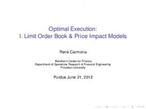 Optimal Execution: I. Limit Order Book & Price Impact Models