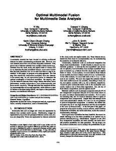 Optimal Multimodal Fusion for Multimedia Data Analysis