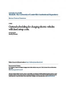 Optimal scheduling for charging electric vehicles with fixed setup costs