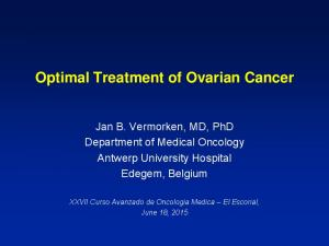 Optimal Treatment of Ovarian Cancer
