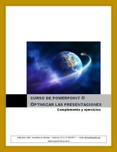 OPTIMIZAR LAS PRESENTACIONES CURSO DE POWERPOINT. Complemento y ejercicios