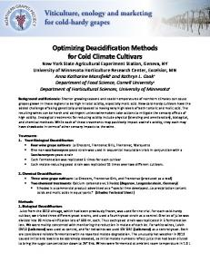 Optimizing Deacidification Methods for Cold Climate Cultivars Background and Rationale: