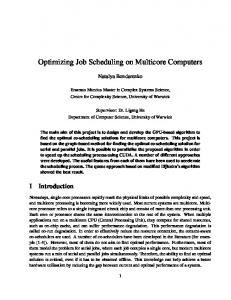 Optimizing Job Scheduling on Multicore Computers