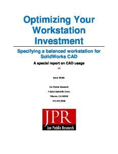 Optimizing Your Workstation Investment