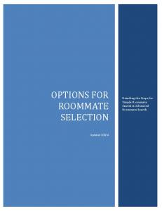 OPTIONS FOR ROOMMATE SELECTION. Detailing the Steps for Simple Roommate Search & Advanced Roommate Search