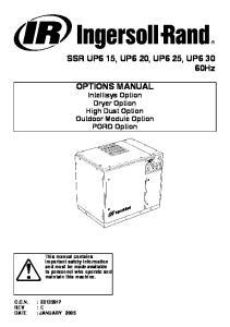 OPTIONS MANUAL Intellisys Option Dryer Option High Dust Option Outdoor Module Option PORO Option