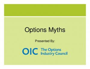 Options Myths. Presented By:
