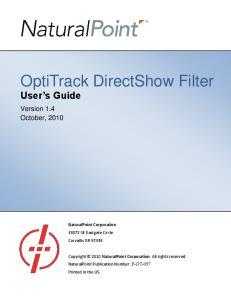 OptiTrack DirectShow Filter User s Guide