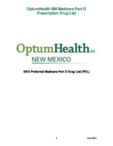 OptumHealth NM Medicare Part D Prescription Drug List Preferred Medicare Part D Drug List (PDL)