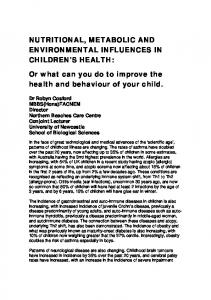 Or what can you do to improve the health and behaviour of your child