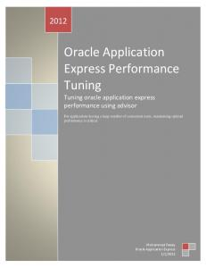 Oracle Application Express Performance Tuning Tuning oracle application express performance using advisor