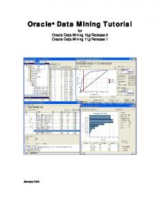 Oracle Data Mining Tutorial. for Oracle Data Mining 10g Release 2 Oracle Data Mining 11g Release 1
