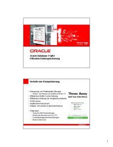 Oracle Database 11gR2 Effiziente Datenspeicherung. Vorteile von Komprimierung
