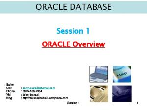 ORACLE DATABASE. Session 1 ORACLE Overview