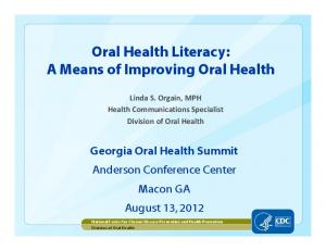 Oral Health Literacy: A Means of Improving Oral Health