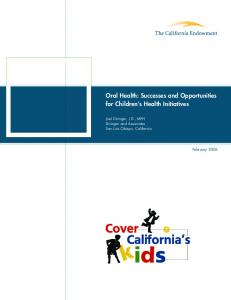 Oral Health: Successes and Opportunities for Children s Health Initiatives