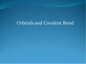 Orbitals and Covalent Bond