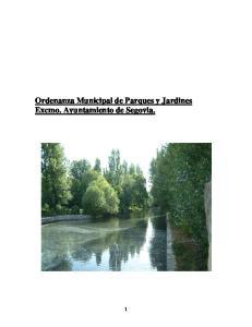Ordenanza Municipal de Parques y Jardines Excmo. Ayuntamiento de Segovia