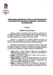 ORDENANZA MUNICIPAL PARA LA PROTECCION DE LOS ESPACIOS PUBLICOS: LIMPIEZA Y RETIRADA DE RESIDUOS. TITULO 1