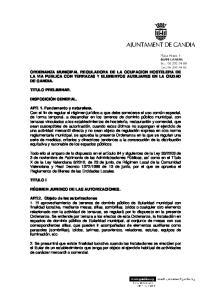 ORDENANZA MUNICIPAL REGULADORA DE LA OCUPACION HOSTELERA DE LA VIA PUBLICA CON TERRAZAS Y ELEMENTOS AUXILIARES EN LA CIUDAD DE GANDIA