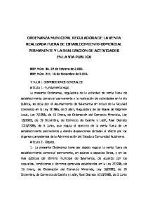 ORDENANZA MUNICIPAL REGULADORA DE LA VENTA REALIZADA FUERA DE ESTABLECIMIENTO COMERCIAL PERMANENTE Y LA REALIZACION DE ACTIVIDADES EN LA VIA PUBLICA