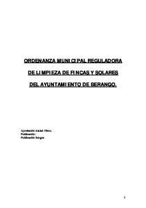 ORDENANZA MUNICIPAL REGULADORA DE LIMPIEZA DE FINCAS Y SOLARES DEL AYUNTAMIENTO DE BERANGO