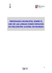 ORDENANZA MUNICIPAL SOBRE EL USO DE LAS LONJAS COMO ESPACIOS DE ENCUENTRO JUVENIL EN MUNGIA