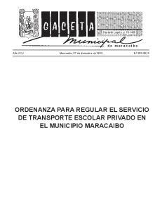 ORDENANZA PARA REGULAR EL SERVICIO DE TRANSPORTE ESCOLAR PRIVADO EN EL MUNICIPIO MARACAIBO