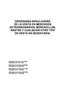 ORDENANZA REGULADORA DE LA VENTA EN MERCADOS EXTRAORDINARIOS, MERCADILLOS, RASTRO Y CUALQUIER OTRO TIPO DE VENTA NO SEDENTARIA
