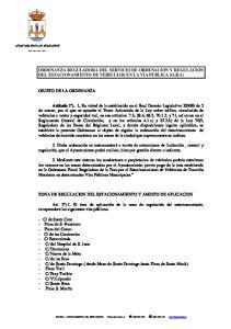 ORDENANZA REGULADORA DEL SERVICIO DE ORDENACION Y REGULACION DEL ESTACIONAMIENTO DE VEHICULOS EN LA VIA PUBLICA (O.R.A)