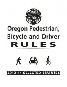 Oregon Pedestrian, Bicycle and Driver Rules