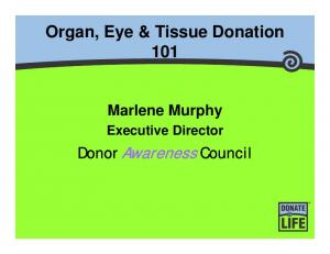Organ, Eye & Tissue Donation 101