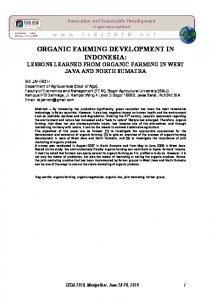 ORGANIC FARMING DEVELOPMENT IN INDONESIA: LESSONS LEARNED FROM ORGANIC FARMING IN WEST JAVA AND NORTH SUMATRA