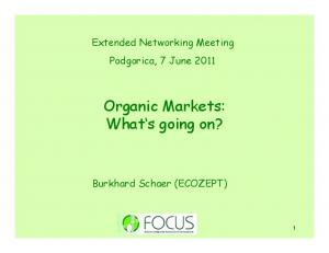 Organic Markets: What s going on?
