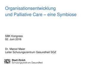 Organisationsentwicklung und Palliative Care eine Symbiose