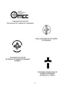 Organismo Mundial del. Movimiento de Cursillos de Cristiandad. Grupo Latinoamericano de Cursillos de Cristiandad. Secretariado Nacional del