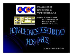 ORGANIZACION DE PROTECCION CIVIL, A.C. DE ESPECIALISTAS EN SEGURIDAD Y PROTECCION CIVIL J. RAUL CANTON Y LARA