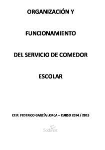 ORGANIZACIÓN Y FUNCIONAMIENTO DEL SERVICIO DE COMEDOR ESCOLAR