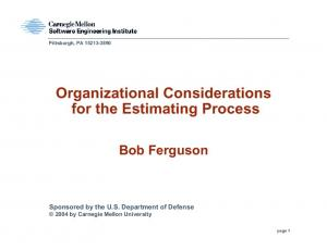 Organizational Considerations for the Estimating Process