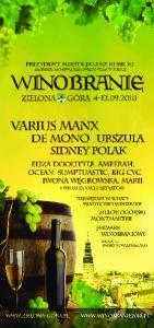 Organizatorzy: Partnerzy organizacyjni i medialni: Mecenasem Winobrania 2010 jest: