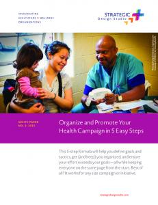 Organize and Promote Your Health Campaign in 5 Easy Steps